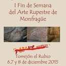 I FIN DE SEMANA DEL ARTE RUPESTRE DE MONFRAGÜE